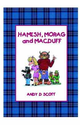 Hamish, Morag and Macduff