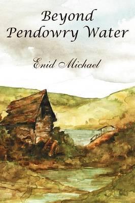 Beyond Pendowry Water