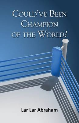 Could've Been Champion of the World