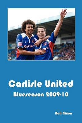 Carlisle United: Blueseason 2009-10