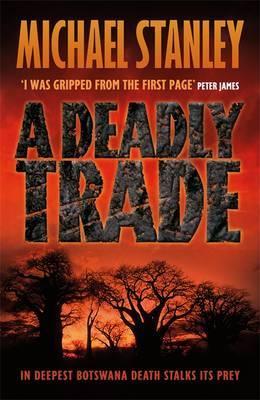 A Deadly Trade