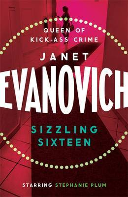 Sizzling Sixteen: A hot and hilarious crime adventure