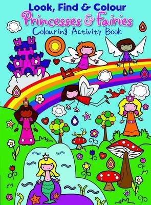 Princesses and Fairies: Colourful Activity Book