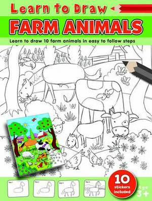 Learn to Draw Farm Animals: Learning to Draw Activity Book