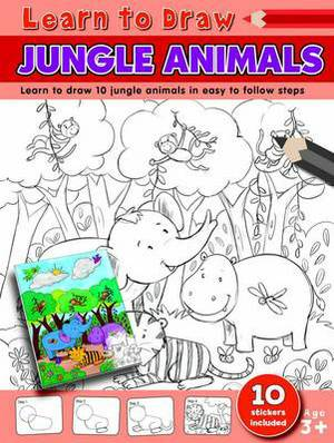 Learn to Draw Jungle Animals: Learning to Draw Activity Book