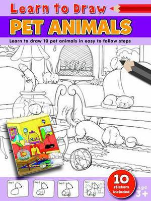 Learn to Draw Pet Animals: Learning to Draw Activity Book