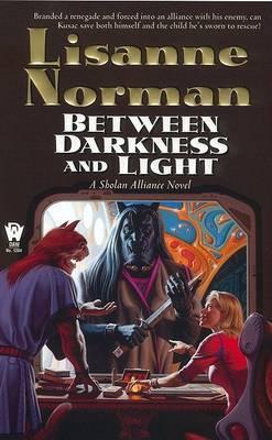 Between Darkness & Light
