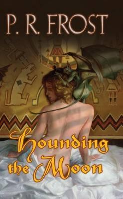 Hounding the Moon: A Tess Noncoire Adventure