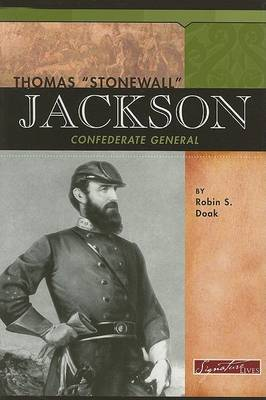 Thomas Stonewall Jackson: Confederate General