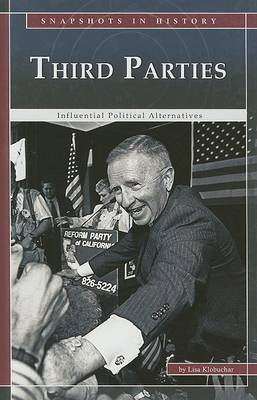 Third Parties: Influential Political Alternatives