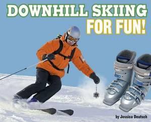 Downhill Skiing for Fun