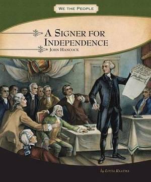 A Signer for Independence: John Hancock