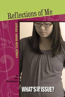 Reflections of Me: Girls and Body Image