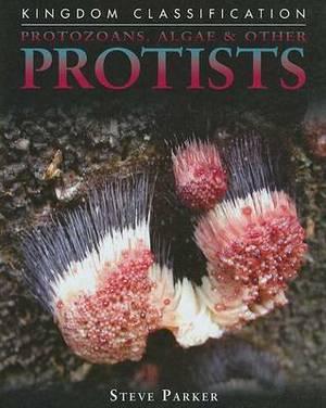 Protozoans, Algae & Other Protists
