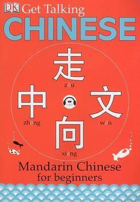 Get Talking Chinese: Mandarin Chinese for Beginners