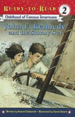 Childhood of Famous Americans: John F. Kennedy and the Stormy Sea