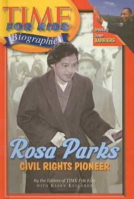 Rosa Parks: Civil Rights Pioneer