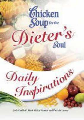 Chicken Soup for the Dieter's Soul: Daily Inspirations