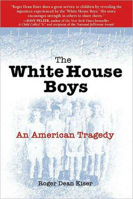 The White House Boys: An American Tragedy
