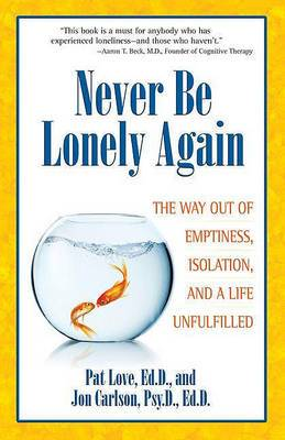 Never be Lonely Again: Lessons from Depression, the Dow Jones, and the Dalai Lama