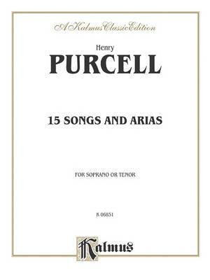Fifteen Songs and Arias: For Soprano or Tenor