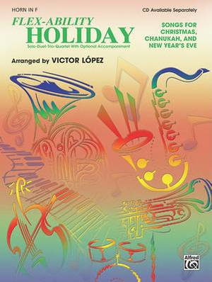 Flex-Ability Holiday: Songs for Christmas, Chanukah, and New Year's Eve