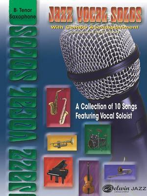 Jazz Vocal Solos with Combo Accompaniment: B-Flat Tenor Saxophone