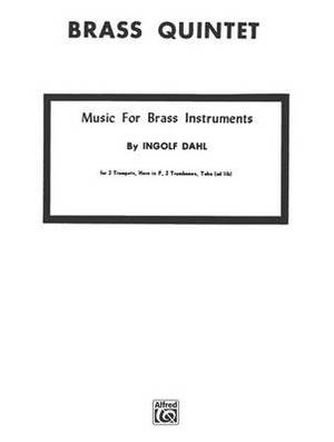 Music for Brass Instruments: 2 Trumpets, Horn, Trombone & Tuba