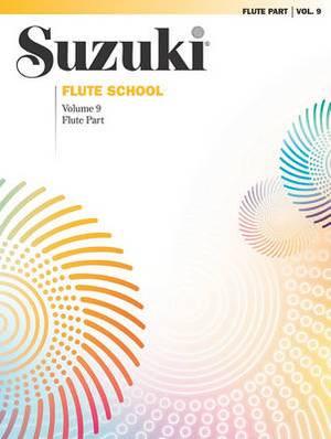 Suzuki Flute School, Vol 9: Flute Part