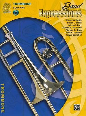 Band Expressions, Book One: Student Edition: Trombone (Texas Edition)