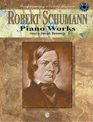 Robert Schumann Piano Works