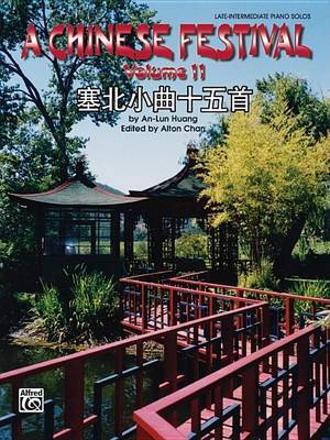 A Chinese Festival, Vol 2: Sixteen Pieces in Saibei Folk Style