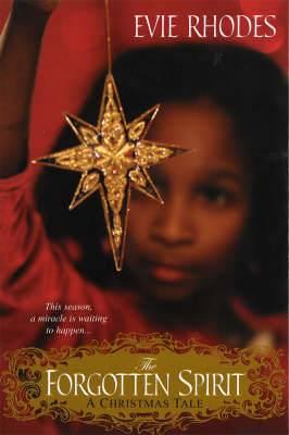 The Forgotten Spirit: A Christmas Tale