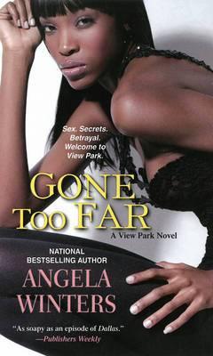 Gone Too Far: A View Park Novel