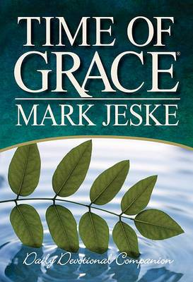 Time of Grace: Daily Devotional Companion