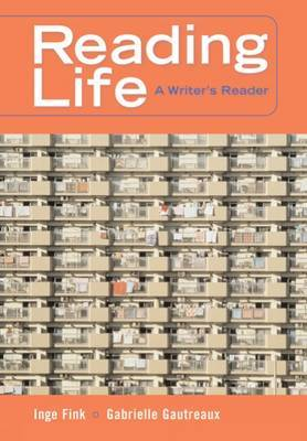 Reading Life: A Writer's Reader (with InfoTrac (R))