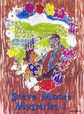 Steve Moore Mysteries I