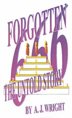 Forgotten 666: The Untold Story