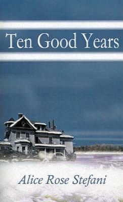 Ten Good Years