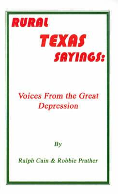 Rural Texas Sayings: Voices from the Great Depression