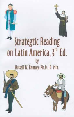 Strategic Reading on Latin America: A Compilation of Previously Published Articles