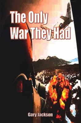 The Only War They Had