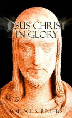 Jesus Christ in Glory