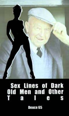 Sex Lines of Dark Old Men and Other Tales