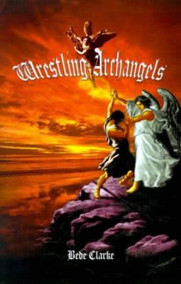 Wrestling Archangels