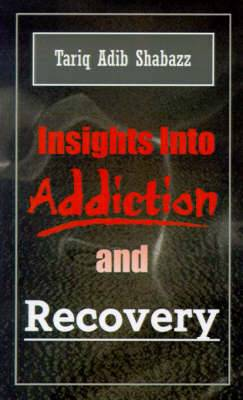 Insights into Addiction and Recovery