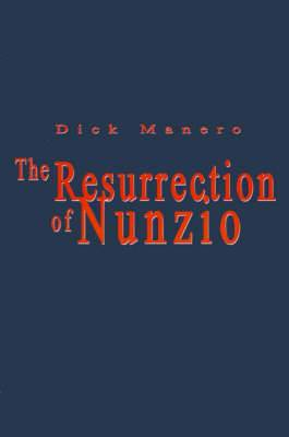 The Resurrection of Nunzio
