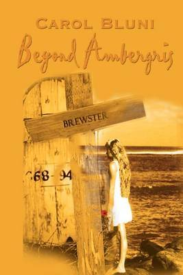 Beyond Ambergris