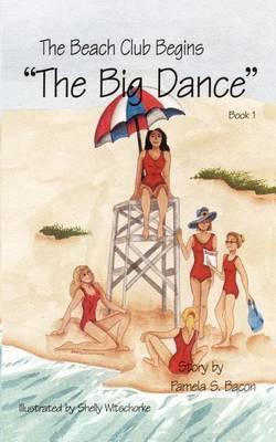 The Beach Club Begins: Bk. 1