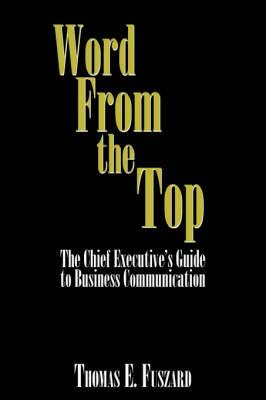 Word From the Top: The Chief Executive?